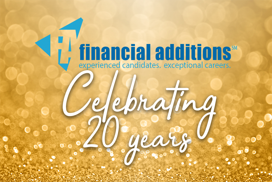 Financial Additions 20 year anniversary